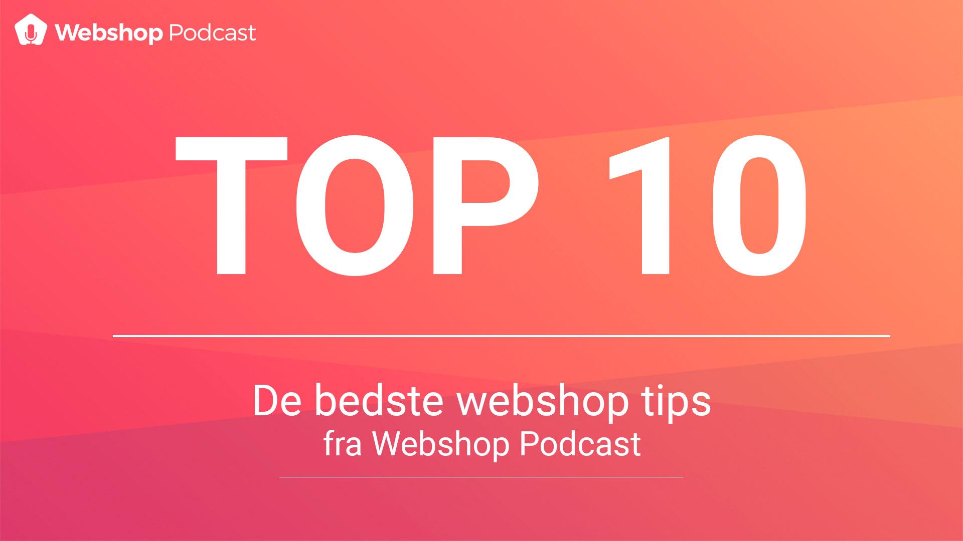 03e10a89b7a9 TOP 10  DE BEDSTE WEBSHOP TIPS